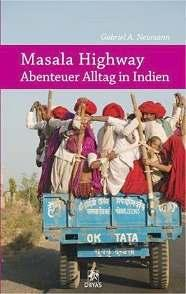 [Rezension] Masala Highway von Gabriel A. Neumann
