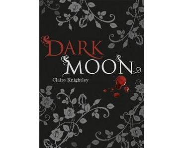Dark Moon von Claire Knightley
