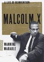 Malcolm X. A Life Of Reinvention