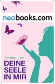 Susanna Ernst- Deine Seele in mir