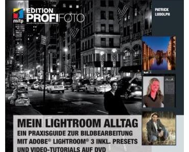 Patrick Ludolph – Mein Lightroom Alltag