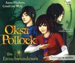 [Rezension] Die Entschwndenen (Oksa Pollock 2) von Anne Plichota und Cendrine Wolf  (LESUNG)