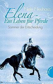 Rezension - Elena – Ein Leben für Pferde: Sommer der Entscheidung