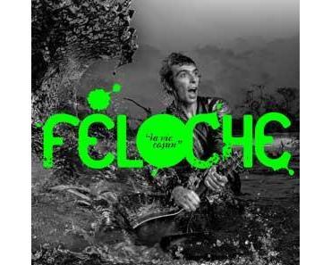Féloche - La Vie Cajun