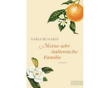 """""""Meine sehr italienische Familie"""" von Daria Bignardi"""
