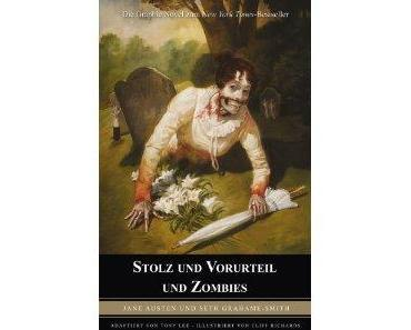 Tony Lee / Cliff Richards: Stolz & Vorurteil & Zombies [Panini] - Der etwas andere Entwicklungsroman.