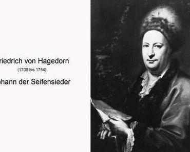 Johann der Seifensieder – ein Gedicht von Friedrich Hagedorn
