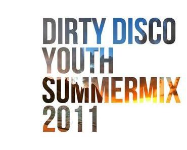 Dirty Disco Youth Summermix 2011