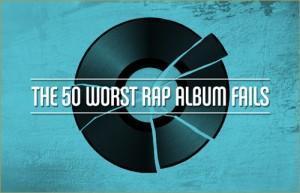 """Complex veröffentlicht """"The 50 Worst Rap Album Fails"""""""