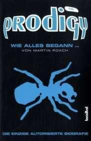 The Prodigy, wie alles begann