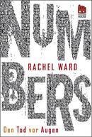 Rezension - Numbers. Den Tod vor Augen von Rachel Ward