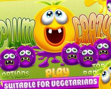 Plum Crazy: lustiges Früchte zermalmen