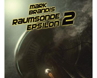 Rezension: Mark Brandis - Raumsonde Epsilon (Folgenreich)