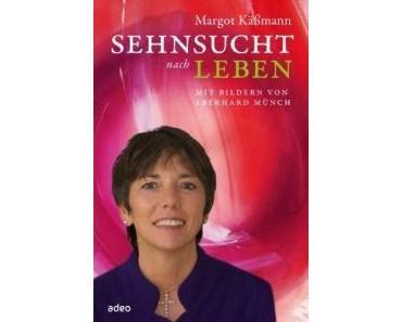 Margot Käßmann: Sehnsucht nach Leben