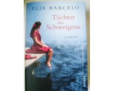 Töchter des Schweigens - Elia Barcelo