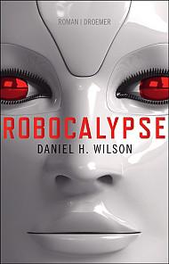 [Rezension] Robocalypse