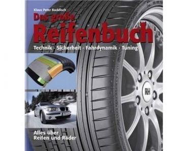 Das große Reifenbuch - Alles über Reifen und Räder