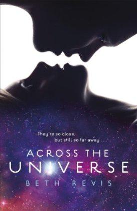 {Rezension} Across the Universe von Beth Revis
