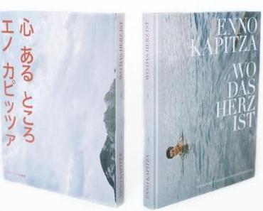 Wo das Herz ist – Bildband von Enno Kapitza