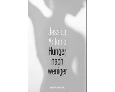 Rezension: Hunger nach weniger von Jessica Antonis