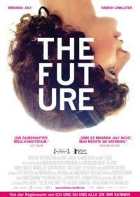 Gewinnspiele zu 'The Future' von und mit Miranda July