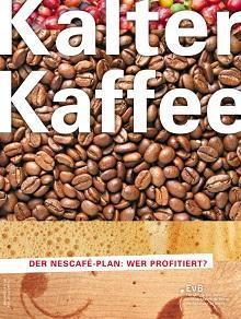 Kalter Kaffee – Der Nescafé-Plan