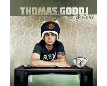 "Thomas Godoj mit neuem Album ""So gewollt"""