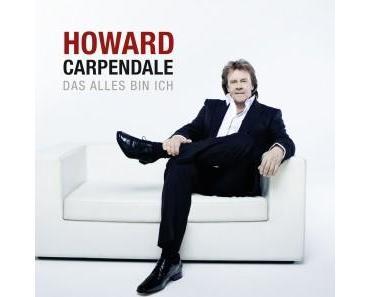 """Howard Carpendale mit """"Das alles bin ich"""" auf Tournee"""