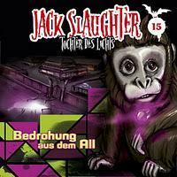 Rezension: Jack Slaughter 15 - Bedrohung aus dem All (Folgenreich)
