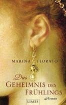 [Rezension]: Das Geheimnis des Frühlings – Marina Fiorato