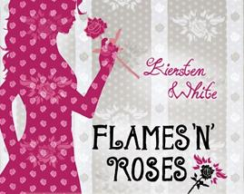 °.: Leseeindruck - White: Flames 'n' Roses :.°
