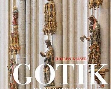 Jürgen Kaiser / Florian Monheim: Gotik im Rheinland