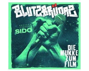 """Sido neues Album """"Blutzbrüdaz – die Mukke Zum Film"""""""