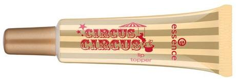 Preview: essence trend edition CIRCUS CIRCUS