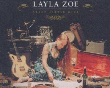 Layla Zoe – Sleep Little Girl – CD Kritik