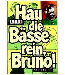 Baru: Hau die Bässe rein, Bruno [Edition52] - Ein kontrastreich schraffiertes Globalisierungskommentar