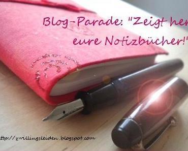 Blogparade: Zeigt her eure Notizbücher