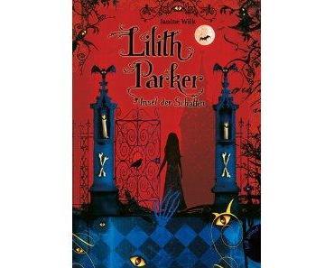 °.: Lesen - Wilk: Lilith Parker, Insel der Schatten :.°