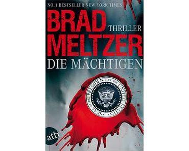 Brad Meltzer - Die Mächtigen