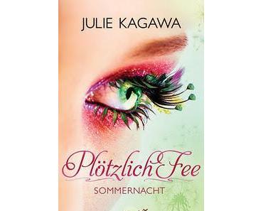 Abgebrochen: Plötzlich Fee - Sommernacht von Julie Kagawa