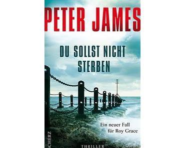 Gelesen: Du sollst nicht sterben von Peter James