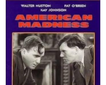 Der Tag an dem die Bank gestürmt wurde - American Madness