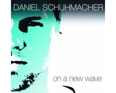 "Daniel Schuhmacher mit Album ""On A New Wave"""