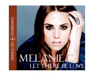 "Melanie C mit ""Let There Be Love"""
