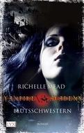 Richelle Mead - Vampire Academy