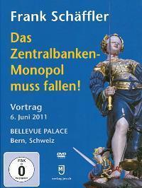 Frank Schäffler - Das Zentralbanken-Monopol muss fallen!
