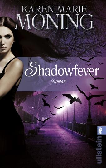 {Rezension} Shadowfever von Karen Marie Moning