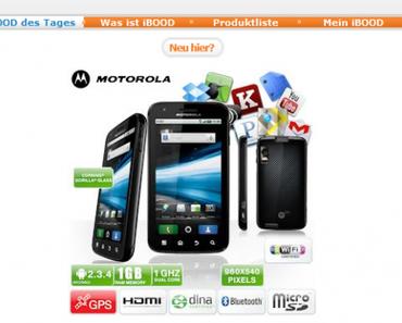 Schnäppchen: Motorola Atrix für 250 Euro bei iBlood.de