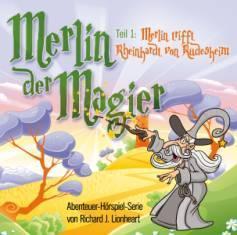 Hörspiel Merlin der Magier - Merlin trifft Rheinhardt von Rüdesheim