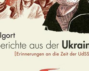 Igort - Berichte aus der Ukraine [Reprodukt]: Ein schockierender Zeitreisebericht